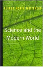 Science and the Modern World (Paperback)
