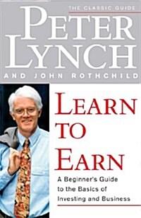 Learn to Earn (Paperback)