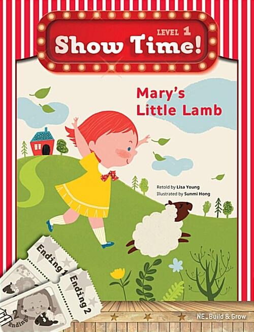Show Time Level 1 : Marys Little Lamb (스토리북 + 워크북)