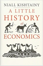 A Little History of Economics (Hardcover)