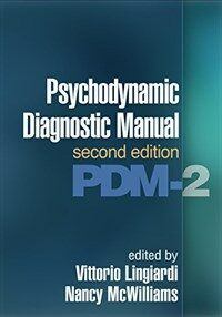 Psychodynamic Diagnostic Manual, Second Edition: Pdm-2 (Paperback, 2)