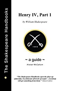 A Guide to Henry IV, Part 1 (Paperback)