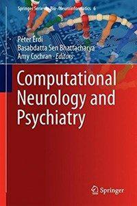 Computational neurology and psychiatry [electronic resource]