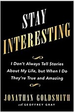 [중고] Stay Interesting: I Don't Always Tell Stories about My Life, But When I Do They're True and Amazing (Hardcover)