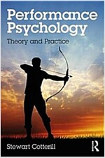 Performance Psychology : Theory and Practice (Paperback)