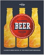 Lonely Planet's Global Beer Tour (Hardcover)