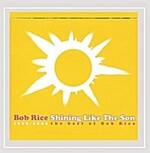 [중고] Shining Like the Son: the Best of Bob Rice