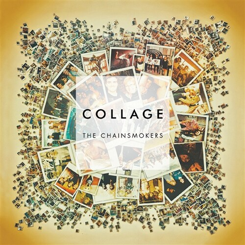 The Chainsmokers - Collage [EP]