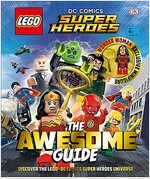 Lego(r) DC Comics Super Heroes the Awesome Guide [With Toy] (Hardcover)