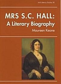 Mrs. S.C. Hall (Hardcover)