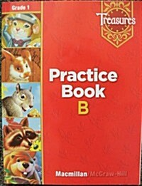 Treasures Grade 1: B-Level Practice Book