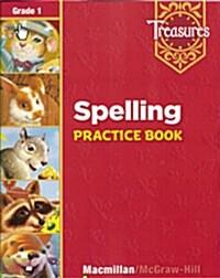 Treasures Grade 1: Spelling Practice Book