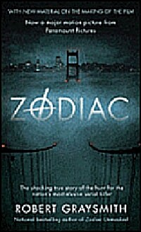 Zodiac: The Shocking True Story of the Hunt for the Nations Most Elusive Serial Killer (Mass Market Paperback)