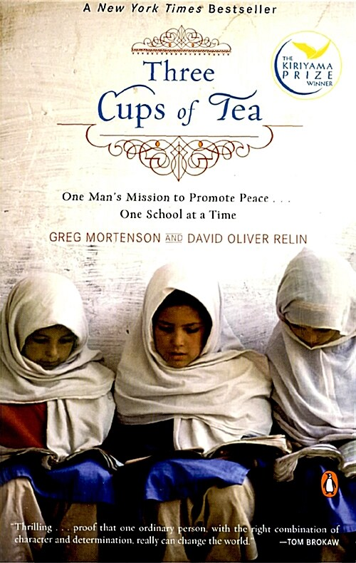 Three Cups of Tea: One Mans Mission to Promote Peace . . . One School at a Time (Paperback)