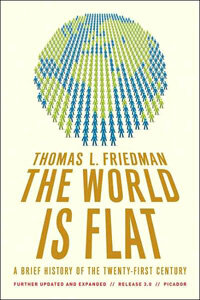 The World Is Flat 3.0: A Brief History of the Twenty-First Century (Paperback, 3)