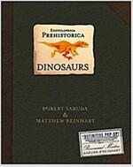 Encyclopedia Prehistorica Dinosaurs Pop-Up (Hardcover)