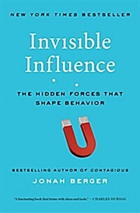 Invisible Influence: The Hidden Forces That Shape Behavior (Paperback)