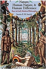 Nature, Human Nature, and Human Difference: Race in Early Modern Philosophy (Paperback)
