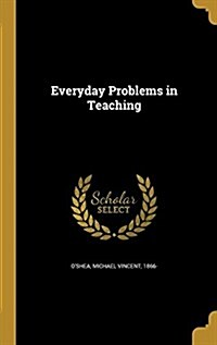 Everyday Problems in Teaching (Hardcover)