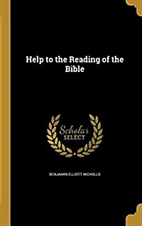 Help to the Reading of the Bible (Hardcover)