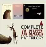 The Complete Jon Klassen Hat Trilogy - 존 클라센 모자 시리즈 전3권