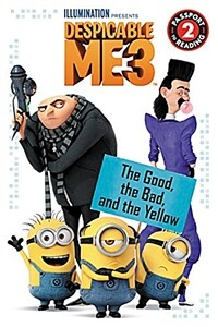 Despicable Me 3: The Good, the Bad, and the Yellow (Paperback)