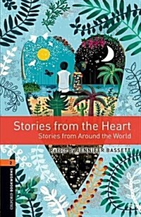 Oxford Bookworms Library: Level 2:: Stories from the Heart : Graded readers for secondary and adult learners (Paperback, 3 Revised edition)