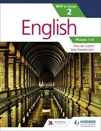 English for the IB MYP 2 (Capable-Proficient/Phases 3-6): by Concept (Paperback)