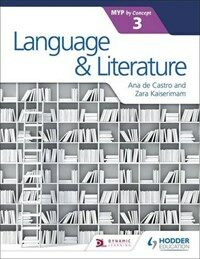 Language and Literature for the Ib Myp 3 (Paperback)