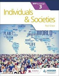 Individuals and Societies for the IB MYP 3 (Paperback)