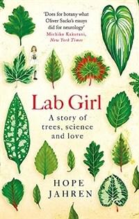 Lab Girl (Paperback)