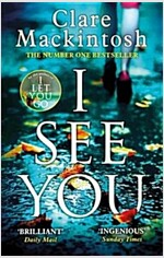 I See You : The Number One Sunday Times Bestseller (Paperback)