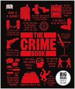 The Crime Book : Big Ideas Simply Explained (Hardcover)