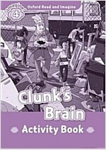 Read and Imagine 4: Clunk's Brain Activity Book (Paperback)