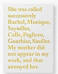 Sophie Calle: Rachel Monique (Hardcover)
