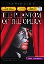 Fast Track Classics: The Phantom of the Opera (Paperback + CD 1장)