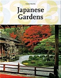 Japanese Gardens: Right Angle and Natural Form (Hardcover, 25, Anniversary)