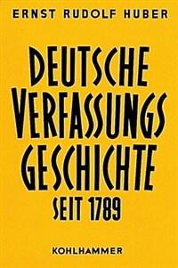 Deutsche Verfassungsgeschichte seit 1789