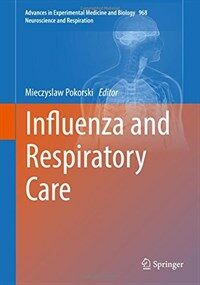 Influenza and respiratory care [electronic resource]