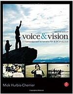 Voice & Vision : A Creative Approach to Narrative Film and DV Production (Paperback, 2 New edition)
