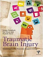 Traumatic Brain Injury : Rehabilitation for Everyday Adaptive Living, 2nd Edition (Hardcover)