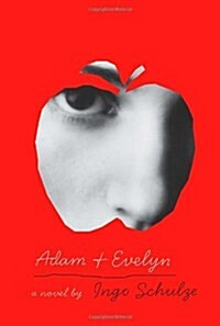 Adam and Evelyn (Hardcover, Deckle Edge)