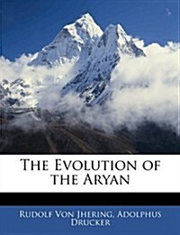 The Evolution of the Aryan (Paperback)