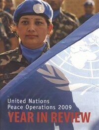 Year in review : United Nations peace operations 2009