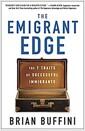 [중고] The Emigrant Edge: How to Make It Big in America (Hardcover)