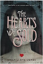 [중고] The Hearts We Sold (Hardcover)