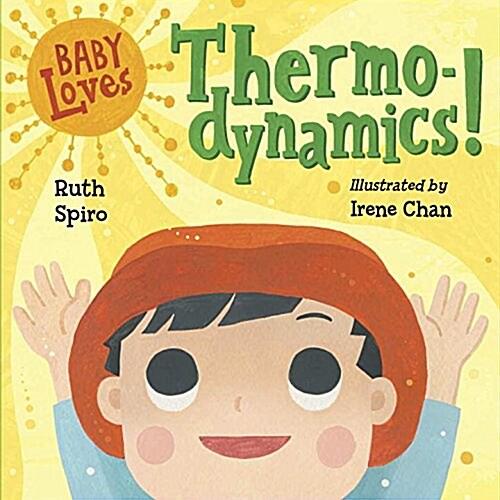 Baby Loves Thermodynamics! (Board Books)
