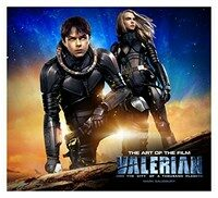 Valerian and the City of a Thousand Planets : The Art of the Film (Hardcover)