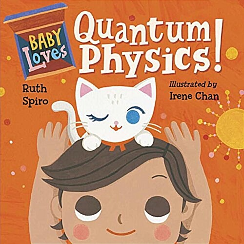 Baby Loves Quantum Physics! (Board Books)