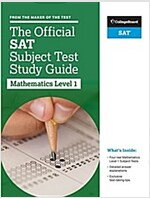 The Official SAT Subject Test in Mathematics Level 1 Study Guide (Paperback)